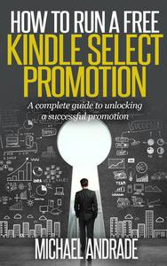 How to Run a Free Kindle Select Promotion