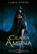 Ceara Amena: Desert Warrior