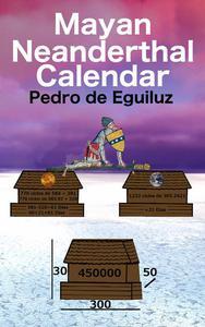 Mayan Neanderthal Calendar