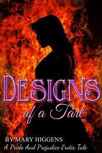 Designs Of A Tart: A Pride And Prejudice Erotic Tale