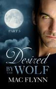 Desired By the Wolf: Part 3 (BBW Werewolf / Shifter Romance)