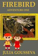 The Firebird: Adventure One