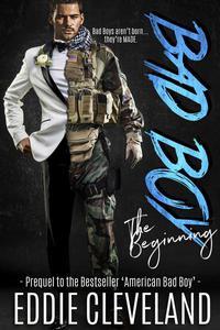 Bad Boy: The Beginning