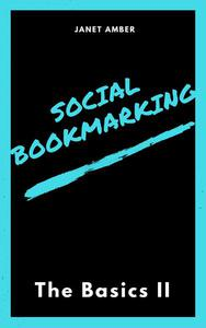Social Bookmarking: The Basics II