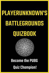 PlayerUnknown's Battlegrounds Quizbook