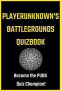 PlayerUnknown's Battlegrounds Quizbook