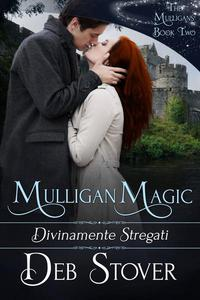 Mulligan Magic - Divinamente stregati