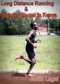 Long Distance Running and Training Places in Kenya