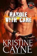 Handle with Care: A Firefighter Romance