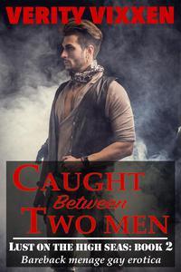 Caught Between Two Men
