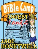 Bible Camp Incest 1 and 2 (teen incest virgin creampie rape)