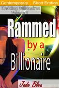 Rammed by a Billionaire