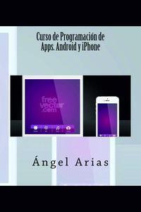 Curso de Programación de Apps. Android y iPhone