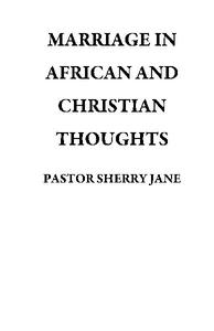 MARRIAGE IN AFRICAN AND CHRISTIAN THOUGHTS