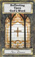 Reflecting Upon God's Word
