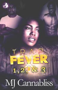 Trap Fever 1, 2, & 3