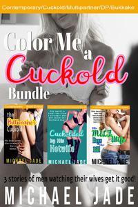 Color Me a Cuckold Bundle