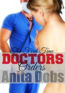 Doctors Orders - The First Time