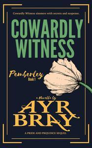 Cowardly Witness