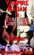 Vampire Madam & Werewolf Constable