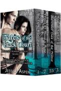 Tales of the Black Court, A Fantasy Romance Collection, books 1-3