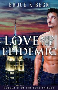 Love and the Epidemic