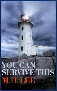 You Can Survive This
