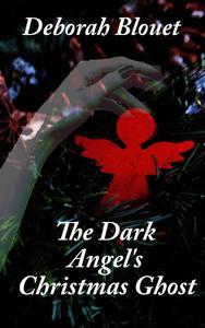The Dark Angel's Christmas Ghost