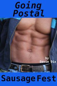 Going Postal, Sausage Fest (Gay Erotica)
