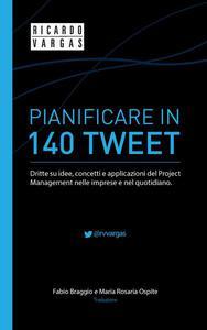 Pianificare in 140 Tweet