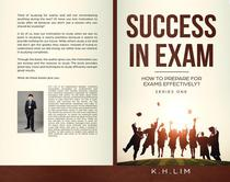 Success in Exam! How to Prepare For Exams Effectively?
