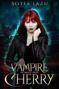 Vampire Cherry  Box Set (Books 1-3)