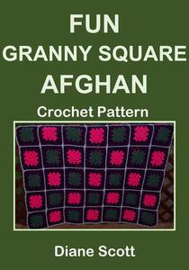 Fun Granny Square Afghan: Crochet Pattern