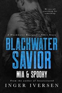 Blackwater Savior: Mia and Spooky