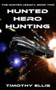 Hunted Hero Hunting