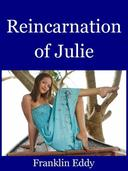 Reincarnation of Julie