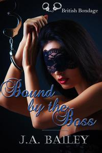 Bound by the Boss