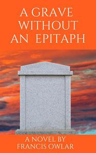 A Grave Without an Epitaph