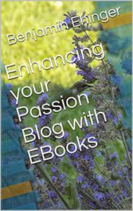 Enhancing your Passion Blog with EBooks