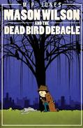 Mason Wilson and the Dead Bird Debacle