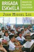 Brigada Eskwela: Essays on Philippine Education