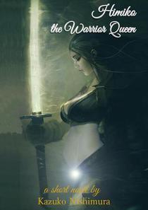 Himiko, the Warrior Queen