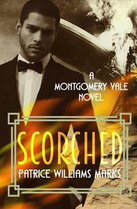 Montgomery Vale: Scorched