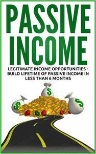 Passive Income - Legitimate Income Opportunities