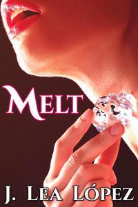 Melt: A Sexy Summer Short Story