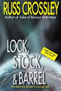 Lock, Stock, and Barrel