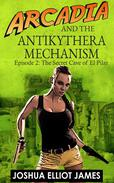 Arcadia And The Antikythera Mechanism: The secret cave of El Pilar