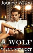 A Wolf of Wall Street (Paranormal Alpha Werewolf Shifter Romance)