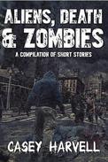 Aliens, Death, & Zombies