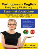 Portuguese English Frequency Dictionary  - Essential Vocabulary - 2.500 Most Used Words & 487 Most Common Verbs